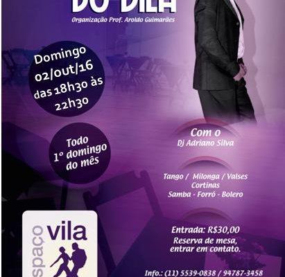 Milonga do Vila, domingo 02/out/2016, das 18h30 às 22h30.