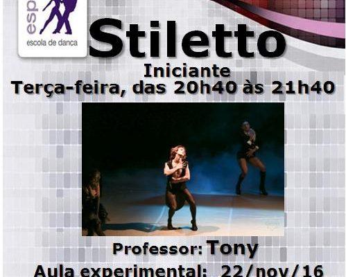Stiletto, turma iniciante, 3ª feira – às 20h40. Prof. Tony