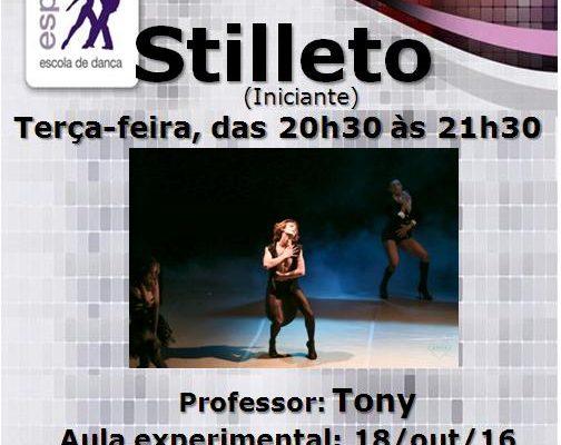 Stiletto, turma iniciante, 3ª feira – às 20h30. Prof. Tony