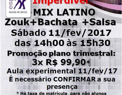 Imperdível! Mix Latino: Zouk+Bachata+Salsa – Sábado, das 14h00 às 15h30