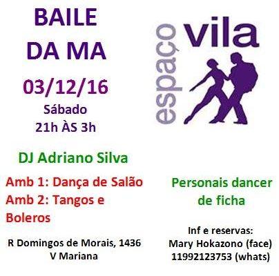 O último Baile da Ma de 2016!!!! 03/12/2016 (sábado) das 21h às 3h