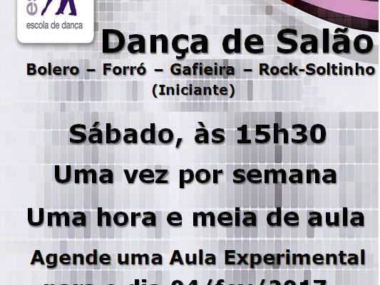 Dança de Salão (Bolero-Forró-Gafieira-Rock-soltinho) iniciante – sáb. 04/fev/17,  às 15h30 – turma nova