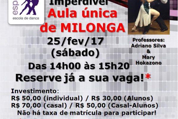 Aula única de MILONGA, sábado, 25/fev/2017. Professores: Adriano Silva & Mary Hokazono